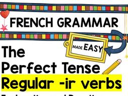 French Grammar Booklet: Perfect Tense regular -ir verbs