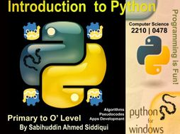 Introduction to Python 3.5/6   Primary to O' Level Series [21 Pages]