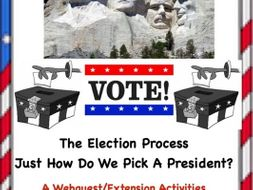 The U.S. Election Process: A Webquest/Extension Activities