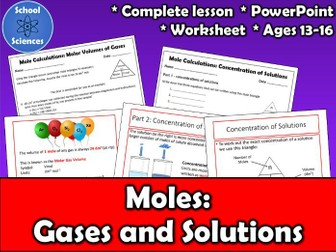 Moles - Volumes of Gases & Concentration of Solutions