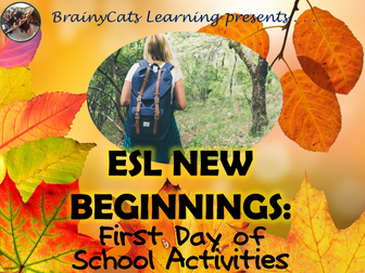 ESL New Beginnings: First Day of School Activities