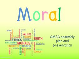 assembly presentation on moral values Click below to see the powerpoint presentation we used in assembly to talk about british values perhaps you could view it with your child to see what they can remember.