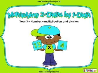 Multiplying 2-Digits by 1-Digit - Year 3