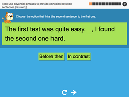 I can use adverbial phrases to provide cohesion between sentences (revision) - Interactive Activity - Year 6 Spag