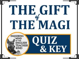 """""""Gift of the Magi"""" by O. Henry - Quiz & Key"""