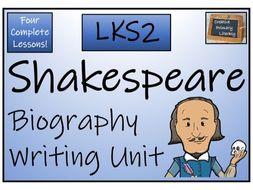 LKS2 Literacy - William Shakespeare Biography Writing Unit