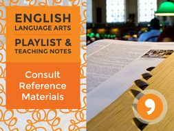 Consult Reference Materials – Playlist and Teaching Notes