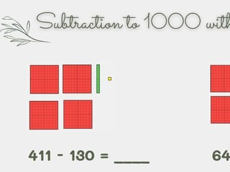 3 digit subtraction to 1000 using dienes (with regrouping hundreds)