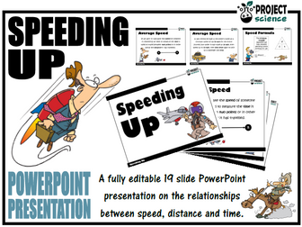 Speed, distance and time PowerPoint Presentation [Speeding Up]