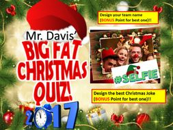 Mr Davis' Big Fat 2017 Christmas Quiz WITH ANSWERS - ALL PROCEEDS GOES TO WHIZZ KIDS CHARITY