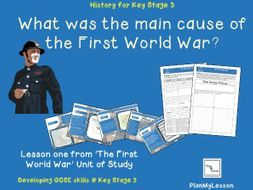 What was the main cause of the First World War?