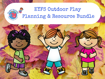 EYFS Outdoor Play Resources and Planning Bundle