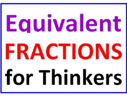 Equivalent Fractions for Thinkers