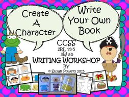 Create Your Own Character. Write Your Own Book. A Writing Workshop for Big Kids