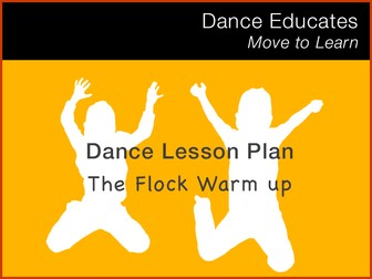 Dance Lesson Plan: The Flock Warm up