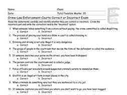Crime-Law Enforcement-Courts Correct-Incorrect Exam