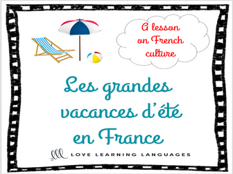 Summer holidays in France - A lesson on French culture