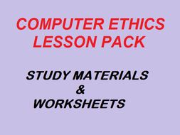 Computer Ethics Complete Lesson pack with worksheet