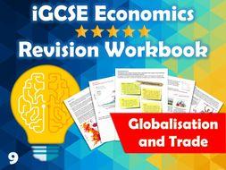 Globalisation and Trade Revision Guide / Workbooks - iGCSE Economics - MNCs, FDI, Free Trade...