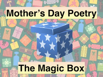 Mother's Day Poetry - The Magic Box