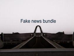 Fake news bundle