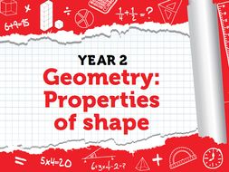 Year 2 - Properties of Shape - Spring - Weeks 5 - 7
