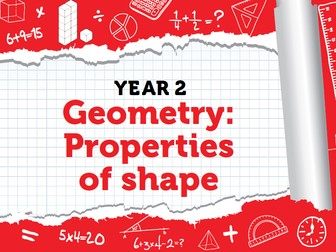 Year 2 - Properties of Shape - Spring - Weeks 5 - 7