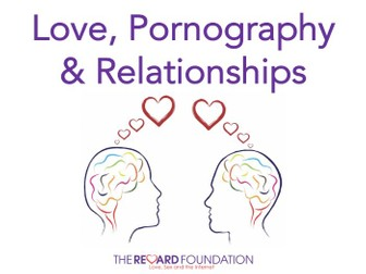 Love, Pornography and Relationships