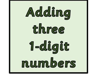 I can add three 1-digit numbers. Year 2 SATs objective