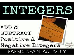 Add and Subtract Positive and Negative Integers Paper Chain Activity