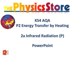 KS4 GCSE Physics AQA P2 2a Infrared Radiation (P)