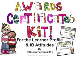Amazing Awards Certificates Kit for the IB PYP Learner Profile and Attitudes
