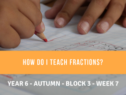Fractions Year 6 Block 3 Week 7