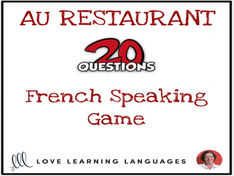 Au Restaurant - French 20 questions game - No prep printable speaking activity