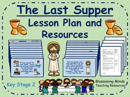 The Last Supper Lesson Plan and Resources (Easter) - KS2