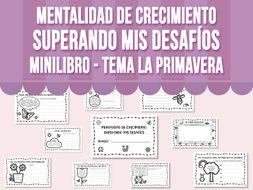 Mentalidad de Crecimiento - Superando Mis Desafíos Minilibro - Tema la Primavera