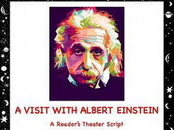 Albert Einstein: A Reader's Theater Script
