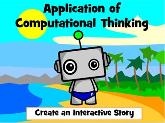Computational Thinking: Create an Interactive Story