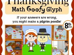 Thanksgiving Math Goofy Glyph (8th grade Common Core)
