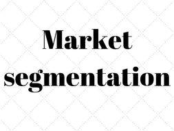 1.2.3 Market segmentation GCSE Business Studies