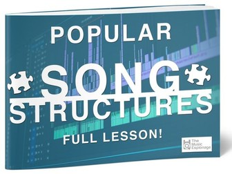 Popular Song Structures - FULL LESSON