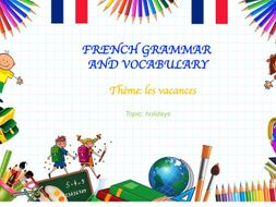 Les vacances (holidays in French)