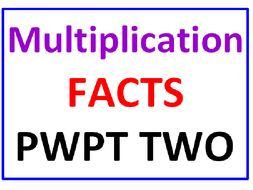 Multiplication Facts PowerPoint TWO