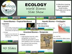 World Biomes Slide Show