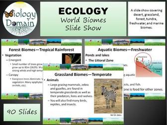 World Biomes Slide Show