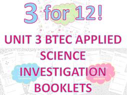 BTEC Unit 3 Applied Science investigation booklet bundle