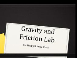 Gravity and Friction (Air Resistance) Lab - VIDEO