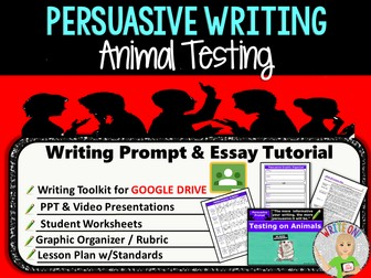 Persuasive Writing Lesson / Prompt – Digital Resource – Animal Testing – High School