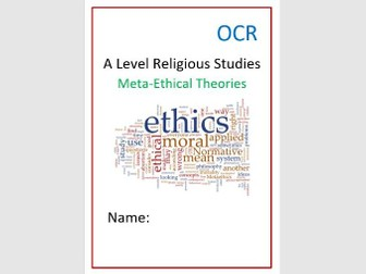 OCR: Religion and Ethics: Meta-Ethical Theories Workbook