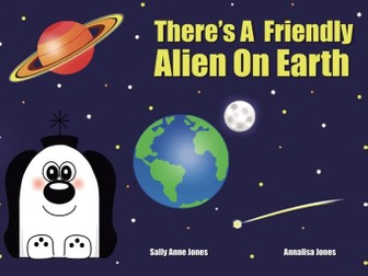 There's A Friendly Alien On Earth (3-7 years)
